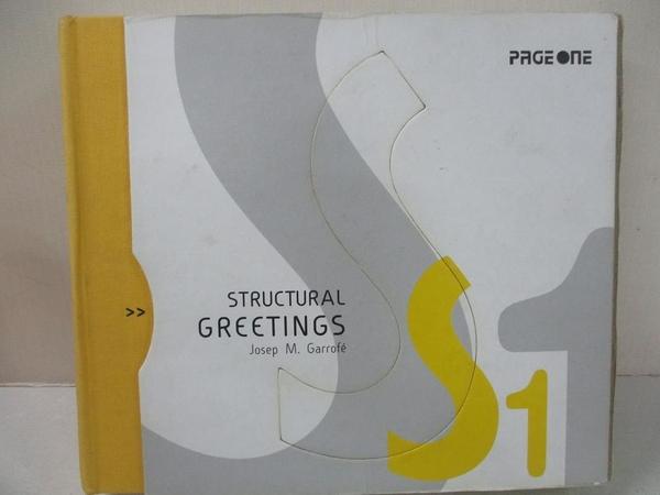 【書寶二手書T6/設計_J9H】Structural Greetings_Garrofe, Josep M.