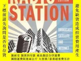 二手書博民逛書店The罕見Radio Station: Broadcast Satellite And Internet-廣播電臺