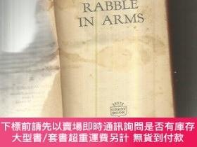 二手書博民逛書店RABBLE罕見IN ARMS (武裝暴民)Y4018 (肯尼斯·羅伯茨)Kenneth L Robert N