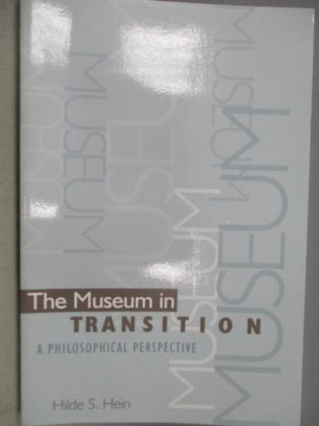 【書寶二手書T1/哲學_YJL】The Museum in Transition-A Philosophical Perspective
