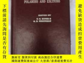 二手書博民逛書店polarons罕見and excitons(H1458)Y17
