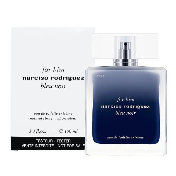 【Narciso Rodriguez】Bleu Noir Extreme 極致紳藍 男性淡香水 100ML TESTER-環保盒有蓋