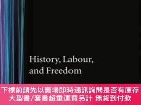 二手書博民逛書店History,罕見Labour, And FreedomY464532 G. A. Cohen Claren