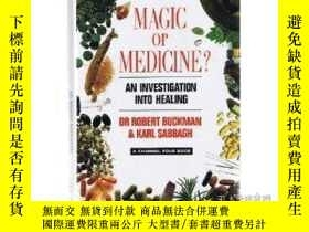 二手書博民逛書店Magic罕見or Medicine ? - An Invest