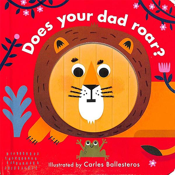 Little Faces:Does Your Dad Roar? 變臉操作書:動物叫聲篇