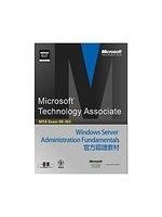 二手書《MTA Exam 98-365 Windows Server Administration Fundamentals官方認證教材》 R2Y ISBN:9789862761762