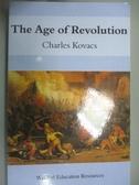 【書寶二手書T1/歷史_KIQ】The Age of Revolution: Waldorf Education Resources_Charles Kovacs