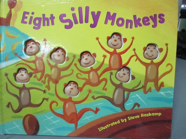 【書寶二手書T4/少年童書_QLG】Eight Silly Monkeys_Haskamp, Steve (ILT)