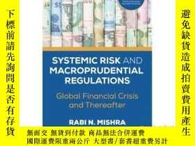 二手書博民逛書店Systemic罕見Risk and Macroprudenti