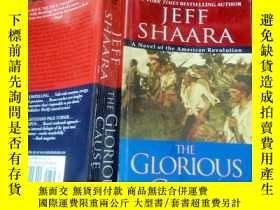二手書博民逛書店THE罕見GLORIOUS CAUSEY341617 JEEF SHAARA