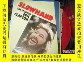 二手書博民逛書店slowhand罕見the story of eric clap