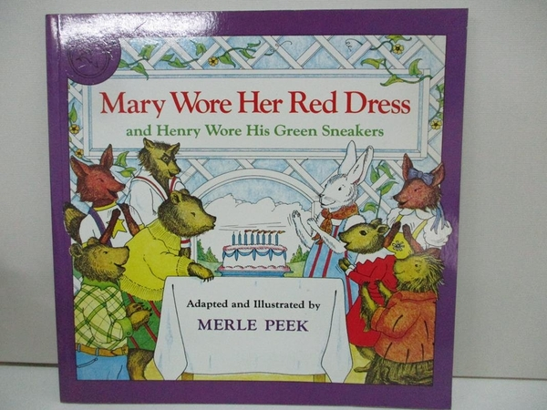 【書寶二手書T8/少年童書_DNI】Mary Wore Her Red Dress, and Henry Wore His Green Sneakers_Peek, Merle