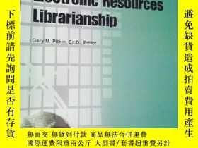 二手書博民逛書店Journal罕見of Electronic Resources