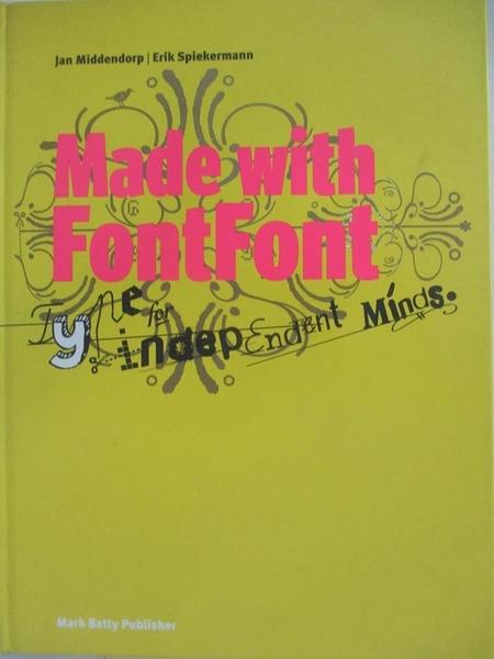 【書寶二手書T6/藝術_DP9】Made With Fontfont: Type for Independent Minds_Middendrop, Jan (EDT)/ Spiekermann, Erik