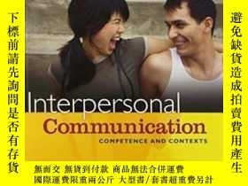 二手書博民逛書店Interpersonal罕見Communication: Competence And Contexts Wit