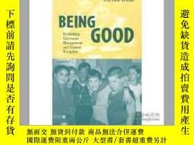 二手書博民逛書店Being罕見Good: Rethinking Classroo