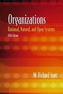 二手書博民逛書店《Organizations: Rational, Natural, and Open Systems》 R2Y ISBN:9780130165596