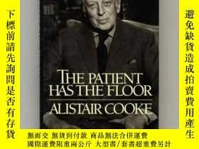 二手書博民逛書店The罕見Patient Has the Floor - 1st