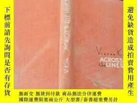 二手書博民逛書店ACROSS罕見THE LINES(在那邊 英文原版)Y2703