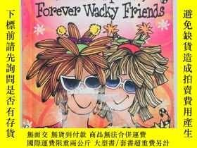 二手書博民逛書店Kindred罕見Spirits, Forever Wacky FriendsY19139 Suzy Toro