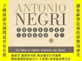 二手書博民逛書店The罕見Savage Anomaly-野蠻的反常現象Y436638 Antonio Negri Univ O