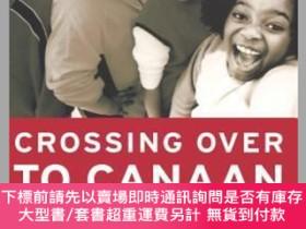 二手書博民逛書店預訂Crossing罕見Over To Canaan: The Journey Of New Teachers I