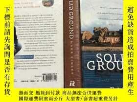 二手書博民逛書店SOLID罕見GROUND(堅實的基礎) 英文原版Y256073