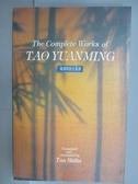 【書寶二手書T6/原文書_LPD】The Complete Works of Tao Yuanming