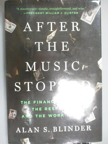 【書寶二手書T1/社會_YJP】After the Music Stopped: The Financial Crisis, The Response…