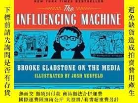 二手書博民逛書店The罕見Influencing MachineY255562 Brooke Gladstone W. W.