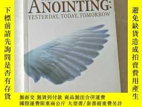 二手書博民逛書店the罕見anointing yesterday, today, tomorrowY447092