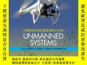 二手書博民逛書店Operations罕見Research for Unmanned SystemsY410016 Jeffre