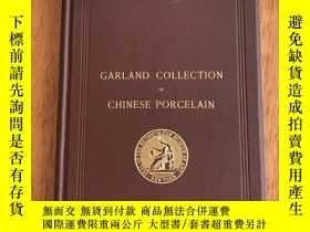 二手書博民逛書店【罕見、包 、1-3天收到】Garland Collection of Chinese Porcelain,《美國