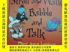 二手書博民逛書店STROLL罕見AND WALLK Babble and talkY395298