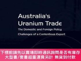 二手書博民逛書店Australia s罕見Uranium TradeY255174 Stephan Frühling Rout