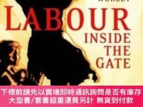二手書博民逛書店Labour罕見Inside The GateY255174 Matthew Worley I B Tauri