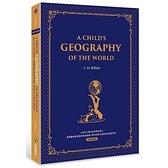 給中小學生的世界地理(西方家庭必備經典英語學習版)