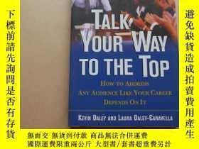 二手書博民逛書店Talk罕見Your Way to the Top: How To Address Any Audience Li