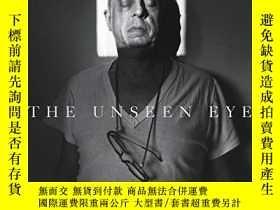 二手書博民逛書店Unseen罕見EyeY256260 W Hunt Thames & Hudson 出版2011