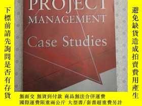 二手書博民逛書店16開英文原版罕見Project Management Case Studies  Y281995 Ha