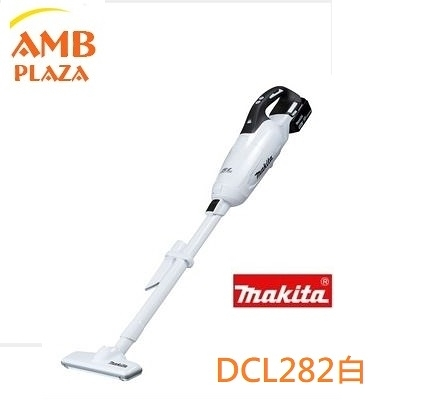 【MAKITA牧田】超強吸力最新出品無線充電吸塵器 DCL282FZW 黑/白色 空機