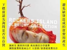 二手書博民逛書店Rockers罕見Island Works From The Olbricht CollectionY2562