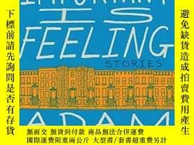 二手書博民逛書店What s罕見Important Is FeelingY256260 Adam Wilson Harper