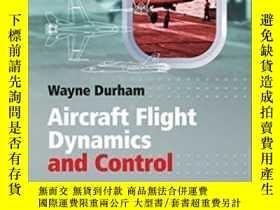二手書博民逛書店Aircraft罕見Flight Dynamics And Control-飛機飛行動力學與控制Y436638