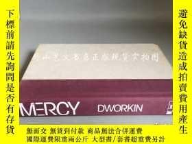 二手書博民逛書店mercy(by罕見dworkin)Y16719 dworkin