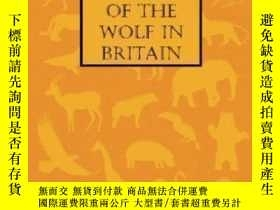 二手書博民逛書店A罕見Short History Of The Wolf In Britain-英國狼的簡史Y436638 J