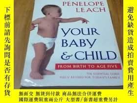 二手書博民逛書店YOUR罕見BABY & CHILD:FROM BIRTH TO