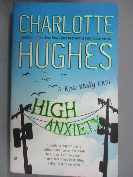 【書寶二手書T5/原文小說_BRV】High Anxiety_Hughes, Charlotte