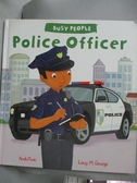 【書寶二手書T6/語言學習_NLS】Busy People: Police Officer_Lucy M. George