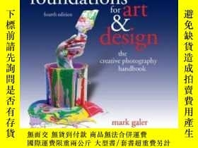 二手書博民逛書店Photography罕見Foundations For Art And Design, Fourth Editi